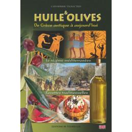 """HUILE et OLIVES"" - Catherine TSOUCTIDI 126 pages"