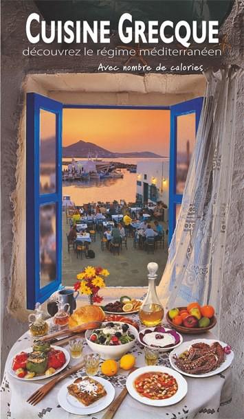 Cuisine Grecque Decouvrez Le Regime Mediterraneen 96 Pages