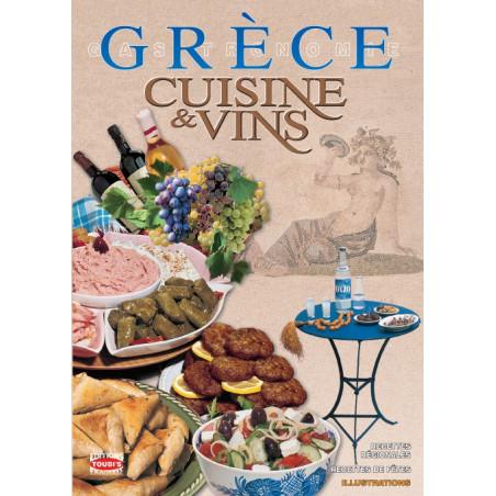 """""""GRÈCE - CUISINE ET VINS"""" Sofia SOULI - 192 pages"""